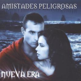 Nueva Era 2003 Amistades Peligrosas