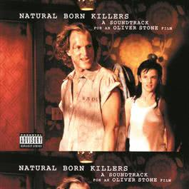Natural Born Killers 1996 Various Artists