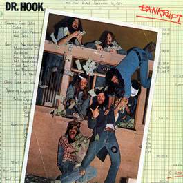 Bankrupt 1975 Dr. Hook