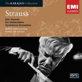 Strauss: Don Quixote; Sinfonia Domestica; Ein Heldenleben 2005 Herbert Von Karajan; Berliner Philharmoniker