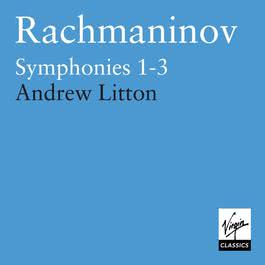 Rachmaninov : Symphonies 1 - 3 2002 Andrew Litton