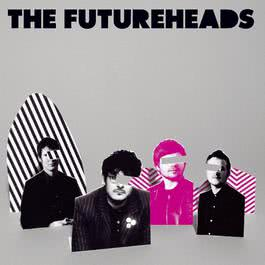 The Futureheads (new version) 2005 The Futureheads