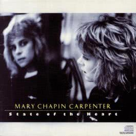 State Of The Heart 1990 Mary Chapin Carpenter