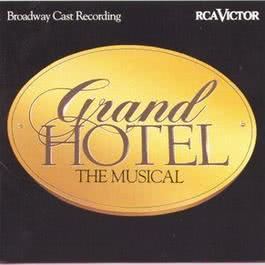Grand Hotel - Broadway Cast Recording 1993 Musical Cast Recording