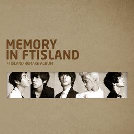 MEMORY IN FTISLAND 2011 FTISLAND