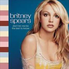 Don't Let Me Be The Last To Know (Digital 45) 2009 Britney Spears