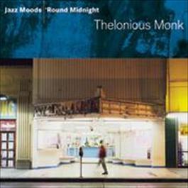 Jazz Moods - 'Round Midnight 2008 Thelonious Monk
