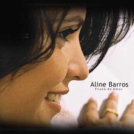 Fruto de Amor 2012 Aline Barros