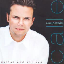 Guitar and Strings 1996 Calle Ljungstrom