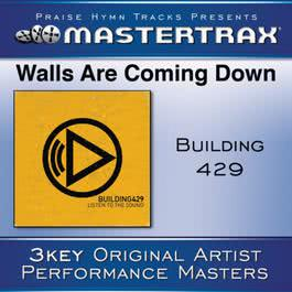 Walls Are Coming Down [Performance Tracks] 2011 Building 429
