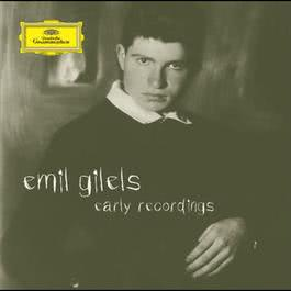 Emil Gilels - Early Recordings 2006 Emil Gilels