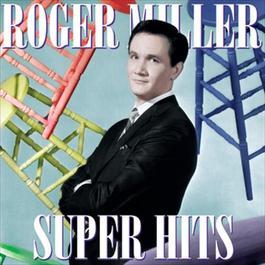 SUPER HITS 1997 Roger Miller