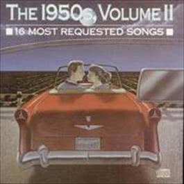 16 Most Requested Songs Of The 1950s. Volume Two 2008 Various Artists