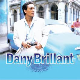 Havana 2007 Dany Brillant