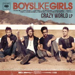 Crazy World 2012 Boys Like Girls