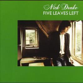 Five Leaves Left 1970 Nick Drake