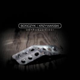 Depresjonisci 2005 Bonczyk / Krzywanski