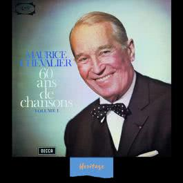 Heritage - 60 Ans De Chansons, Vol.1 - 1965 2008 Maurice Chevalier