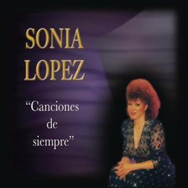 Canciones De Siempre 2011 Sonia Lopez