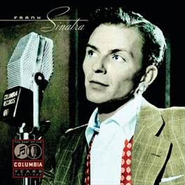 The Best Of The Columbia Years 1943  - 1952 1995 Frank Sinatra