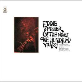 Eddie Fisher And The Next One Hundred Years 1970 Eddie Fisher