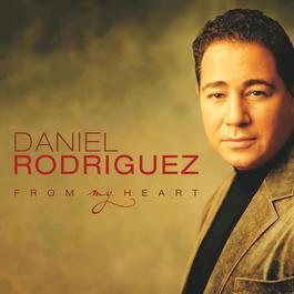 From My Heart 2003 Daniel Rodriguez