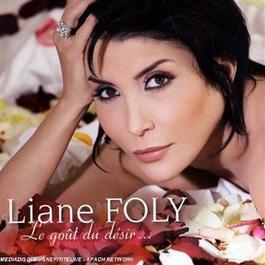 Le Gout Du Desir 2008 Liane Foly