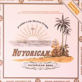 Nuyorican Soul 2006 Nuyorican Soul