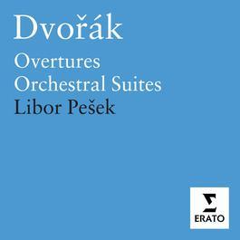 Dvorak: American Suite, Czech Suite; Overtures and Tone Poems 2006 Libor Pešek