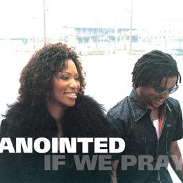 Ashley's Prayer 2004 The Anointed