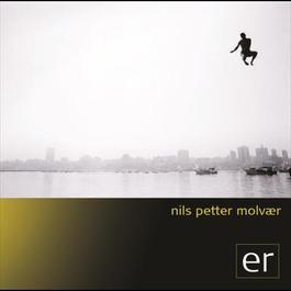 ER 2005 Nils Petter Molvaer