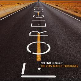 No End In Sight: The Very Best Of Foreigner 2009 Foreigner