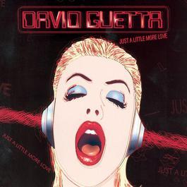 Just A Little More Love 2007 David Guetta