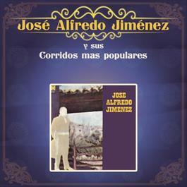 José Alfredo Jiménez y Sus Corridos Más Populares 2012 José Alfredo Jiménez