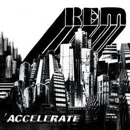 Accelerate 2008 R.E.M.