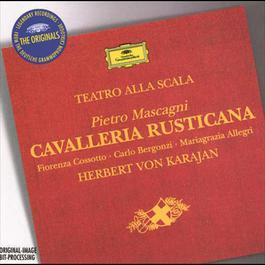 Mascagni: Cavalleria Rusticana 1999 Herbert Von Karajan; Carlo Bergonzi; Orchestra del Teatro alla Scala di Milano
