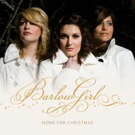 Home For Christmas 2008 BarlowGirl