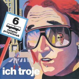 6-ty Ostatni Przystanek 2004 Ich Troje