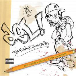 The Best Of Del Tha Funkee Homosapien [The Elektra Years]: The B-Boy Handbook 2004 Del Tha Funkee Homosapien