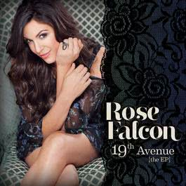 19th Avenue the EP 2012 Rose Falcon