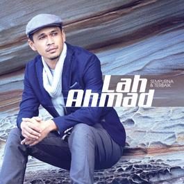 Lah Ahmad - Dendang Abah dari album Sempurna & Terbaik