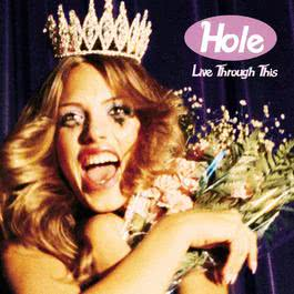 Live Through This 1999 Hole