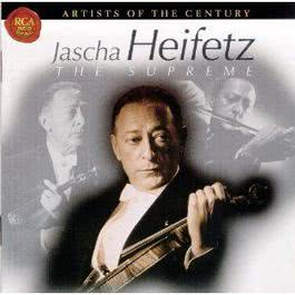 Artists Of The Century: Jascha Heifetz 1999 Jascha Heifetz