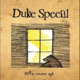 No Cover Up 2007 Duke Special