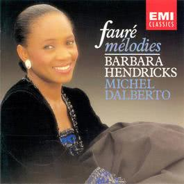 Fauré: Mélodies 1989 Barbara Hendricks