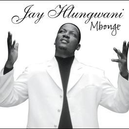 Mbonge 2007 Jay Hlungwani