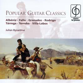Popular Guitar Classics 2002 Julian Byzantine