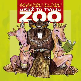 Ukaz tu svoju ZOO 2007 Horkyze Slize