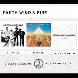 That's The Way Of The World/All 'N All/Gratitude (3 Pak) 1999 Earth Wind & Fire