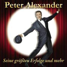 Seine groBten Erfolge und mehr 2011 Peter Alexander